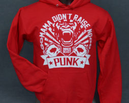 Red Mama Didn't Raise No Punk Hoodie