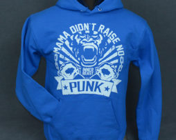 Blue Mama Didn't Raise No Punk Hoodie